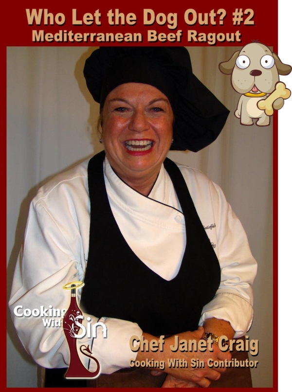 Chef Janet Craig Cooking With Sin Beef Ragout Who Let the Dog Out?